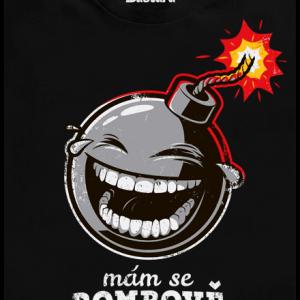 Bastard Mám se bombově čierne pánske tričko – nový strih
