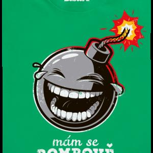 Bastard Mám se bombově zelené pánske tričko – nový strih