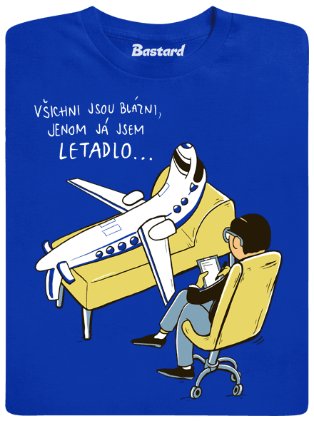 2483 - Bastard Všichni jsou blázni pánske tričko